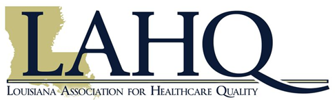 LAHQ (Louisiana Association for Healthcare Quality) - Home